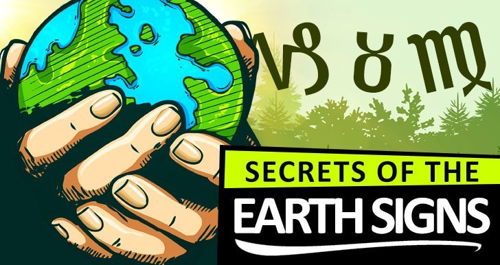 Secrets Of The Earth Signs